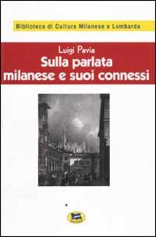 Antondemarirreguera.es Sulla parlata milanese e suoi connessi [1928] Image