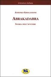Abrakadabra. Storia dell'avvenire [1925]