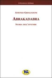 Abrakadabra. Storia dellavvenire.pdf