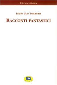 Libro Racconti fantastici [1869] Igino Ugo Tarchetti