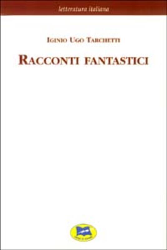 Racconti fantastici - Iginio Ugo Tarchetti - copertina