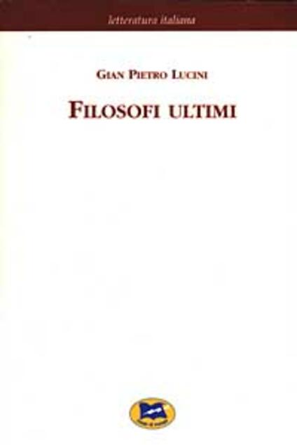 Filosofi ultimi [1913] - G. Pietro Lucini - copertina