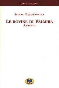 Libro Le rovine di Palmira [1870] Eugenio Torelli Viollier