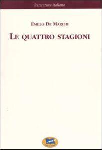 Libro Le quattro stagioni. Strenna a beneficio dei Rachitici [1892] Emilio De Marchi
