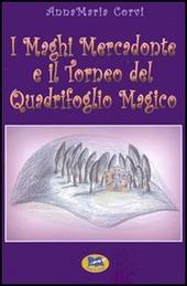 I Maghi Mercadonte e il Torneo del Quadrifoglio magico