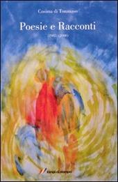 Poesie e racconti. (1985-2000)