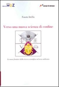 Libro Verso una nuova scienza di confine Fausto Intilla