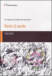 Remix di parole. Un viaggio alla scoperta dei sentimenti