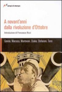 Libro A novant'anni dalla rivoluzione d'ottobre