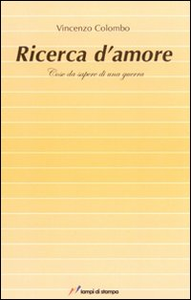 Libro Ricerca d'amore Vincenzo Colombo
