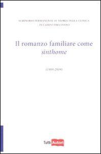 Libro Il romanzo familiare come sinthome