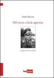 Orvieto città aperta - Sandro Bassetti - copertina