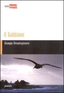Foto Cover di Il gabbiano, Libro di Giuseppe Dimastrogiovanni, edito da Lampi di Stampa