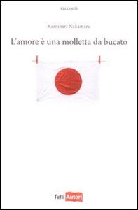Libro L' amore è una molletta da bucato Kaminari Nakamizu