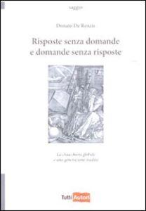 Foto Cover di Risposte senza domande e domande senza risposte, Libro di Donato De Renzis, edito da Lampi di Stampa