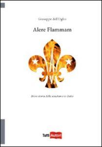 Libro Alere flammam Giuseppe Dell'Oglio