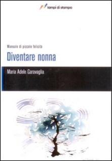 Grandtoureventi.it Diventare nonna Image
