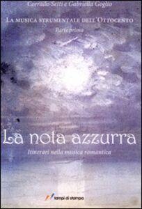 Libro La nota azzurra Corrado Setti