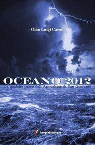 Libro Oceano 2012 G. Luigi Caron