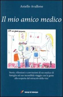 Il mio amico medico - Aniello Avallone - copertina