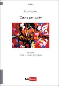 Foto Cover di Cuore pensante, Libro di Bruno Beccaro, edito da Lampi di Stampa