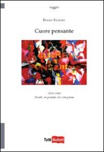 Libro Cuore pensante Bruno Beccaro