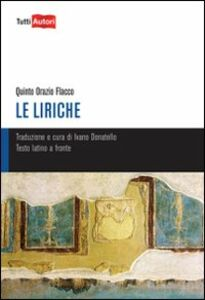 Libro Le liriche Q. Flacco Orazio