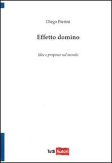 Effetto domino - Diego K. Pierini - copertina