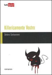 Foto Cover di Killericamente vostro, Libro di Stefano Santavenere, edito da Lampi di Stampa