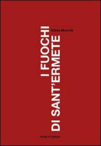 Libro I fuochi di Sant'Ermete Silvia Morotti
