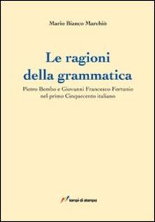 Daddyswing.es Le ragioni della grammatica. Pietro Bembo e Giovanni Francesco Fortunio Image