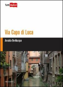 Listadelpopolo.it Via Capo di Lucca Image