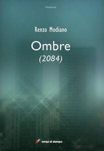 Libro Ombre (2084) Renzo Modiano