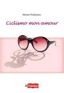 Lpgcsostenible.es Ciclismo mon amour Image