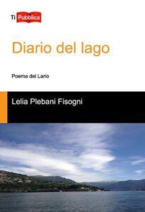 Libro Diario del lago. Poema del Lario Lelia Plebani Fisogni