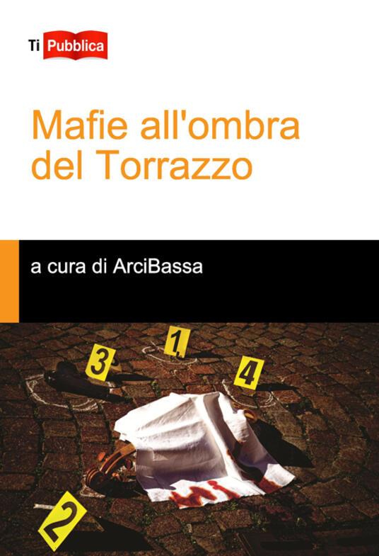 Mafie all'ombra del torrazzo - copertina