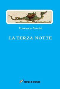 Libro La terza notte Francesco Sancisi