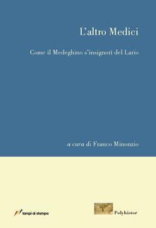L' altro Medici - Franco Minonzio - copertina