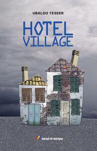 Libro Hotel Village Ubaldo Tesser