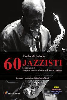 60 jazzisti - Guido Michelone - copertina