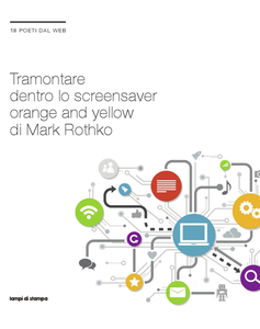 Libro Tramontare dentro lo screensaver orange and yellow di Mark Rothko. 18 poeti dal web