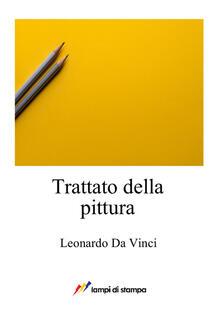 Letterarioprimopiano.it Trattato della pittura Image