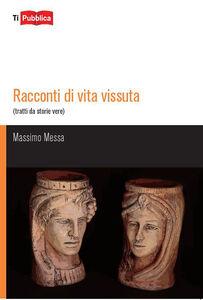 Libro Racconti di vita vissuta Massimo Messa