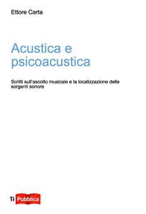 Libro Acustica e psicoacustica Ettore Carta