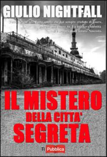 Il mistero della città segreta - Giulio Nightfall - copertina