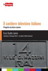 Il cantiere televisivo italiano