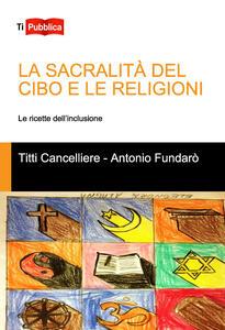 La sacralità del cibo e le religioni