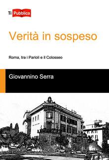 Verità in sospeso, Roma tra i Parioli e il Colosseo