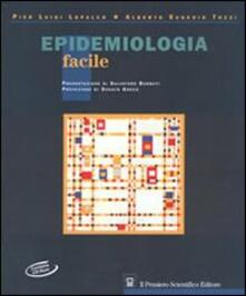Epidemiologia facile. Con CD-ROM - Pier Luigi Lopalco,Alberto E. Tozzi - copertina