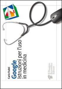 Google. Istruzioni per l'uso in medicina
